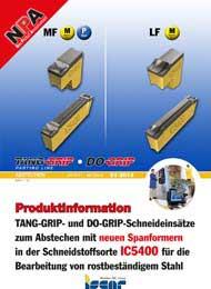 2013-01-npa-tang-grip-u.-do-grip-schneideinsaetze-zum-abstechen-mit-neuen-spanformern-in-ic5400-fuer-die-bearbeitung