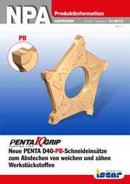 2015-41-npa-penta-iq-grip-neue-penta-d40-pb-schneideinsaetze-zum-abstechen-von-weichen-und-zaehen-werkstueckstoffen