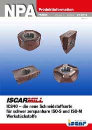 2016-07-npa-iscarmill-ic840-die-neue-schneidstoffsorte-fuer-schwer-zerspanbare-iso-s-und-iso-m-werkstueckstoffe