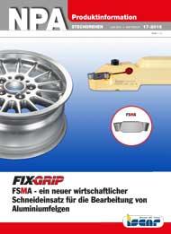 2016-17-npa-fixgrip-fsma-ein-neuer-wirtschaftlicher-schneideinsatz-fuer-die-bearbeitung-von-aluminiumfelgen