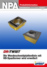 2016-44-npa-dr-twist-die-wendeschneidplattenlinie-mit-hd-spanformer-wird-erweitert