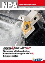 2016-47-npa-pentaiq-jetcut-werkzeuge-mit-zielgerichteter-kuehlmittelzufuehrung-fuer-pentaiq-schneideinsaetze
